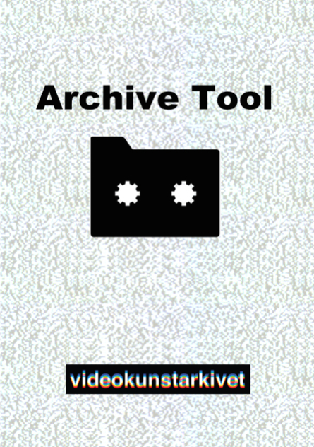 Archive Tool - open source DAM solution for video